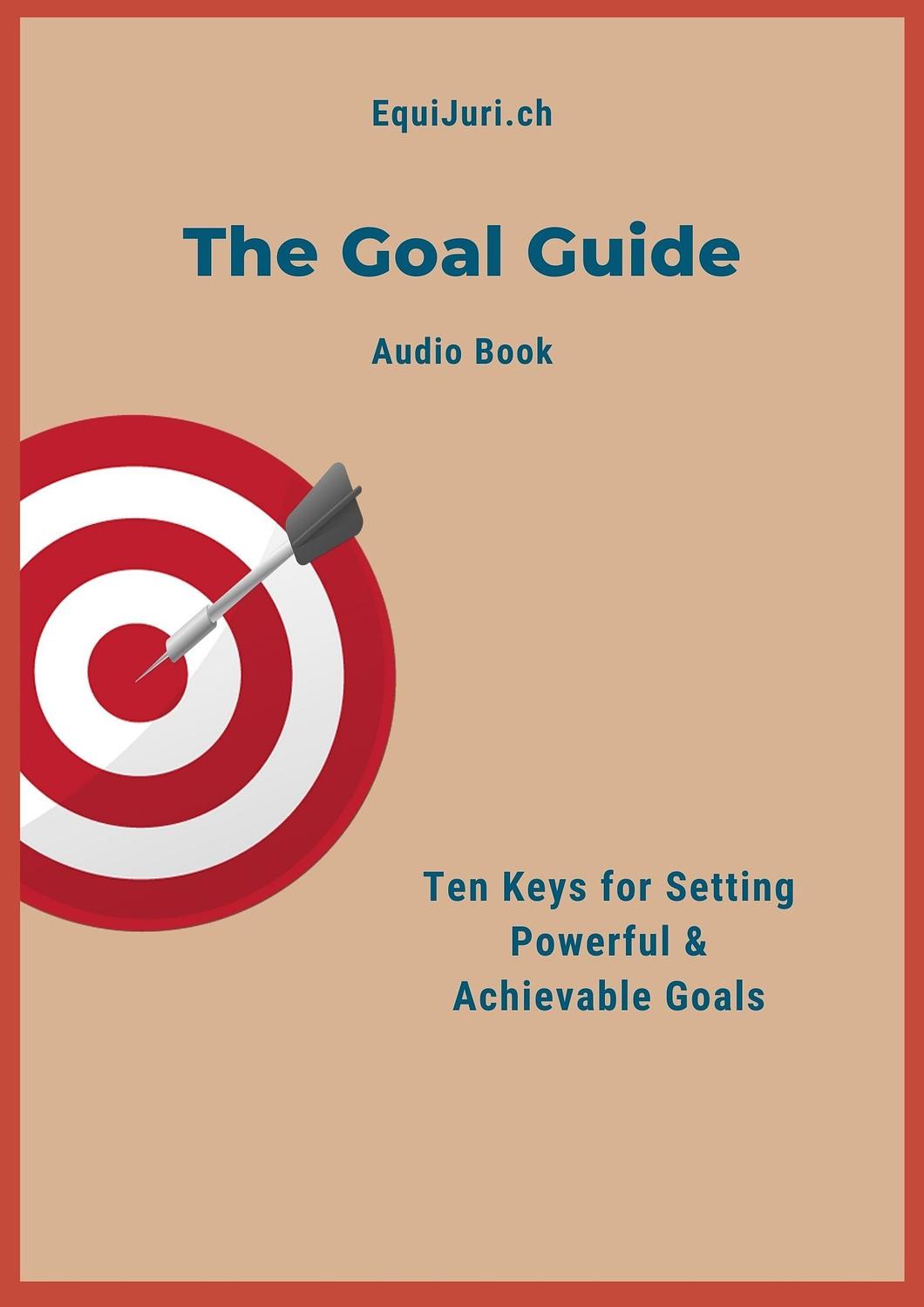 The Goal Guide EquiJuri