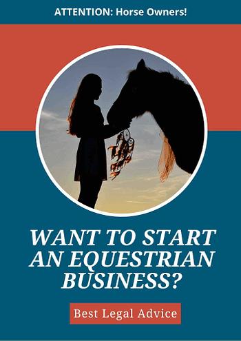 Want TO Start An Equestrian Business? - EquiJuri